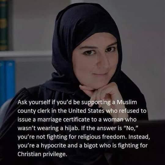 #ReligiousFreedom or Christian Privilege? #KimDavis #realtalk #truthbomb #ImWithKim #hijab http://t.co/B5FeqiMEyu