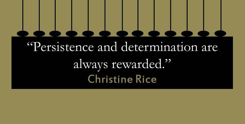 U0027#Persistence And #determination Are Always Rewarded!u0027 @10MillionMiler # Quote #