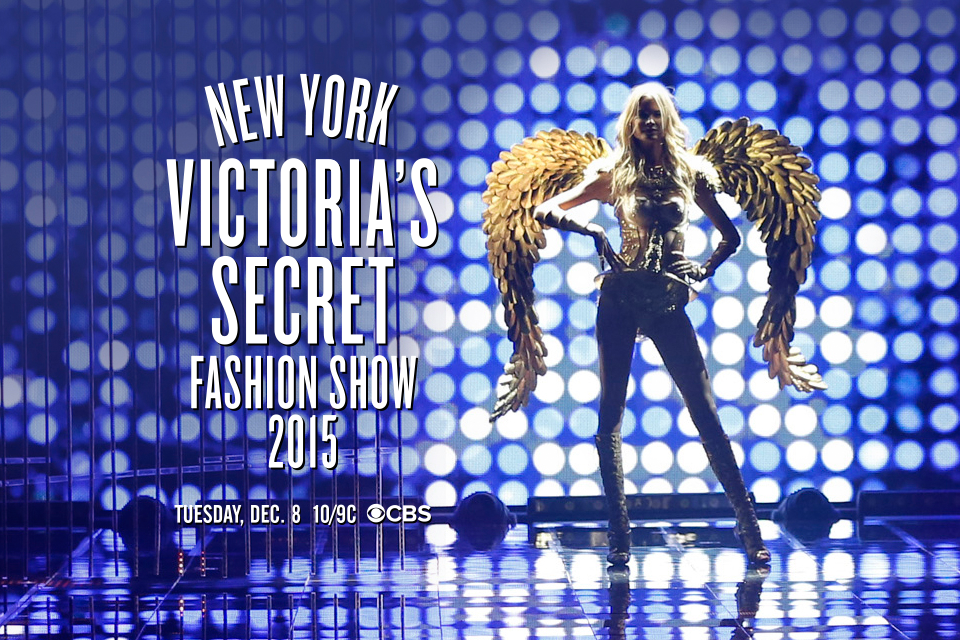 The 2015 #VSFashionShow will air Tuesday, December 8, at 10/9C on @CBS! ???? ???? ???? http://t.co/rZiZqzFcJl