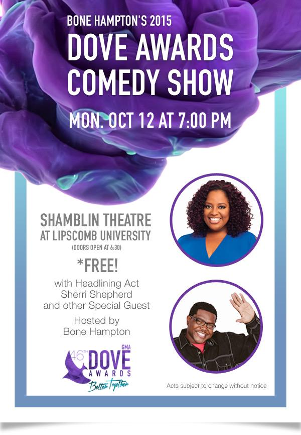 Nashville!! U don't want 2 miss my comedy show the night B4 the @GMADoveAwards w/ @SherriEShepherd R/T this please