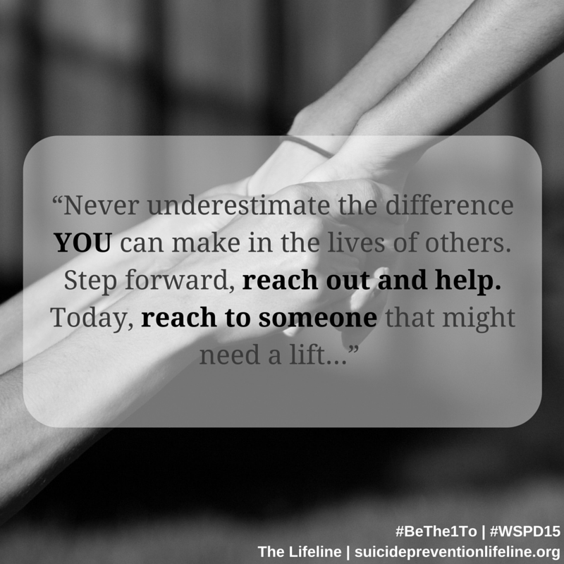 This #WorldSuicidePreventionDay, #BeThe1To to make a difference-stepping forward & reaching out can help save lives. http://t.co/Hypje5wlbd