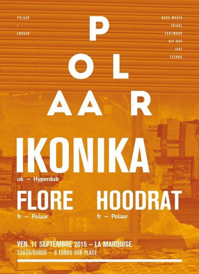 Ce soir!!! @PolaarSounds avec @ikonika @FloreMusic et Hoodrat a la Marquise!!! #Lyon #party  #bass #techno #global http://t.co/sorw8kYlWU