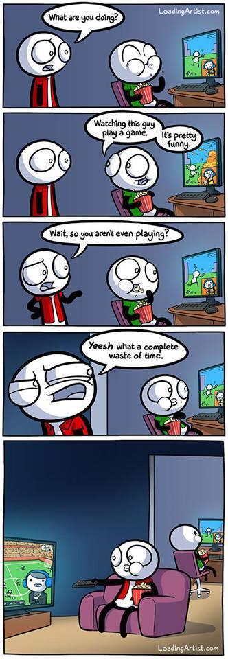 Regarder quelqu'un jouer à un jeu vidéo?  Quelle perte de temps! #Stream #Twitch http://t.co/KYP9N80fTh