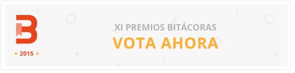 Participa en los Premios #Bitácoras15 nominando a tus favoritos o promocionando candidatura