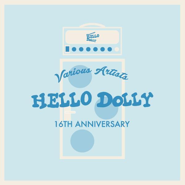 おまたせいたしました! Hello Dolly 16周年記念コンピ只今より販売開始です。うひょーーー!!! http://t.co/vFCs2KGwgu http://t.co/nuDQJvgYQr