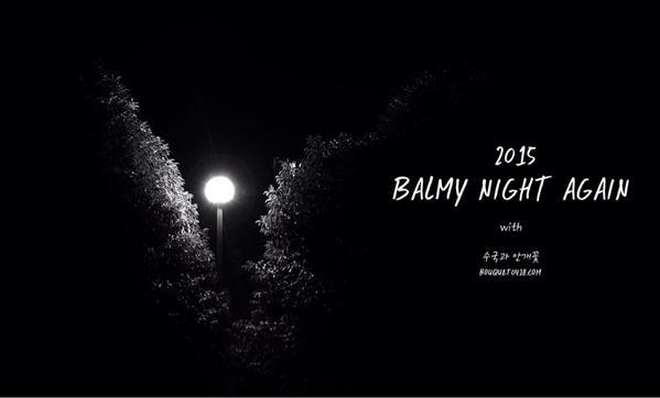 [RT PLZ♥] Singapore group order for 2015 Balmy Night Again with @bouquet0428 ♥ http://t.co/YaAMBHUdeF http://t.co/GPsGVYSOsA