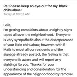 Our neighbors are complaining about a few signs we put up about our missing dog. The audacity!  colonelsmith@cox.net