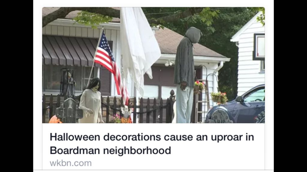 This is a Halloween display in Boardman, Ohio. This is supposed to be Trayvon Martin Hanging here. #BlackLivesMatter http://t.co/H3UsxHRFnq