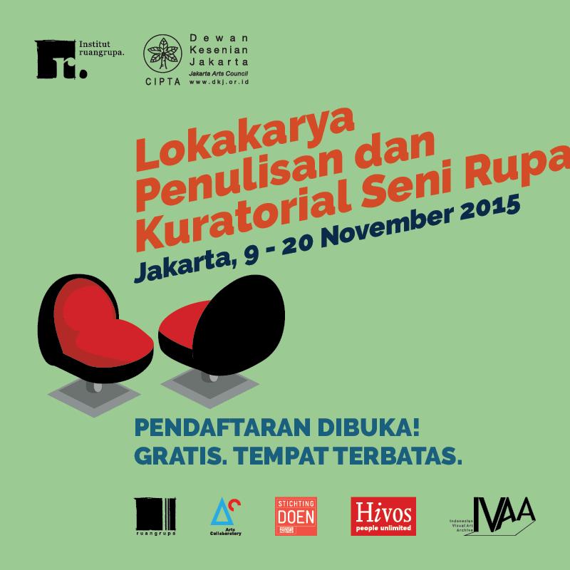 Lokakarya Penulisan dan Kuratorial Seni Rupa 2015 | Unduh formulir pendaftaran di: http://t.co/8FRNOKhpX3 | Gratis! http://t.co/EZI3ZNVmgy
