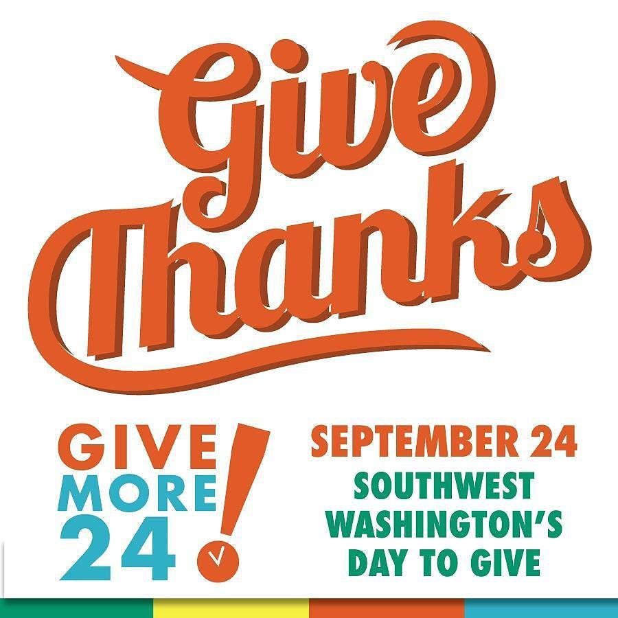 Support our local nonprofits on Sep 24 #GiveMore24 - 24 hr giving day in SW Washington #vanwa http://t.co/uIGO4Q3FvX