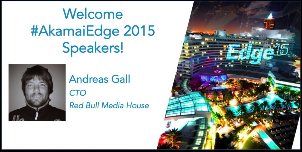 Our speaker lineup for #AkamaiEdge 2015 features the best and brightest from all industries. Welcome back Andreas! http://t.co/NoWVmeWluf