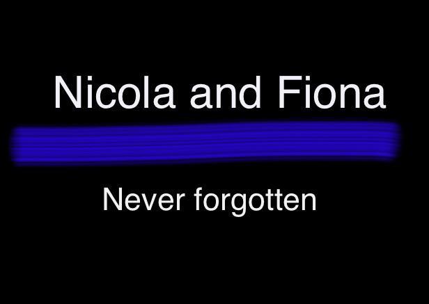 Nicola and Fiona. #neverforgotten http://t.co/AhnzeN9LM2