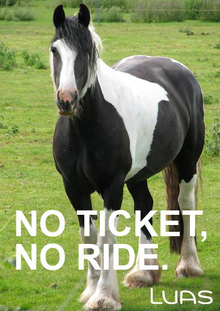 You need a valid ticket when travelling with Luas. #NoTicketNeighRide http://t.co/VzI8hx6Tdd