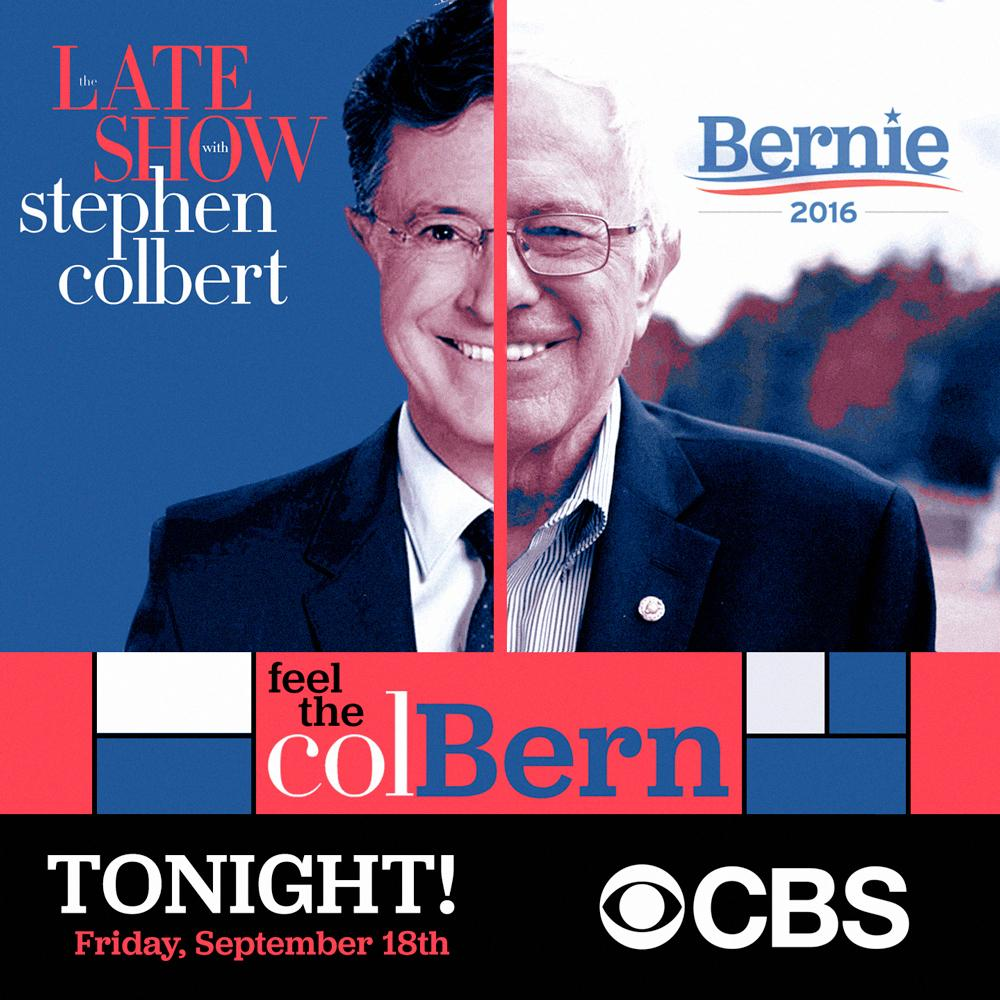 TONIGHT! @StephenAtHome + @BernieSanders on @colbertlateshow! #feelthebern #colbern http://t.co/1Ar1lPO61G