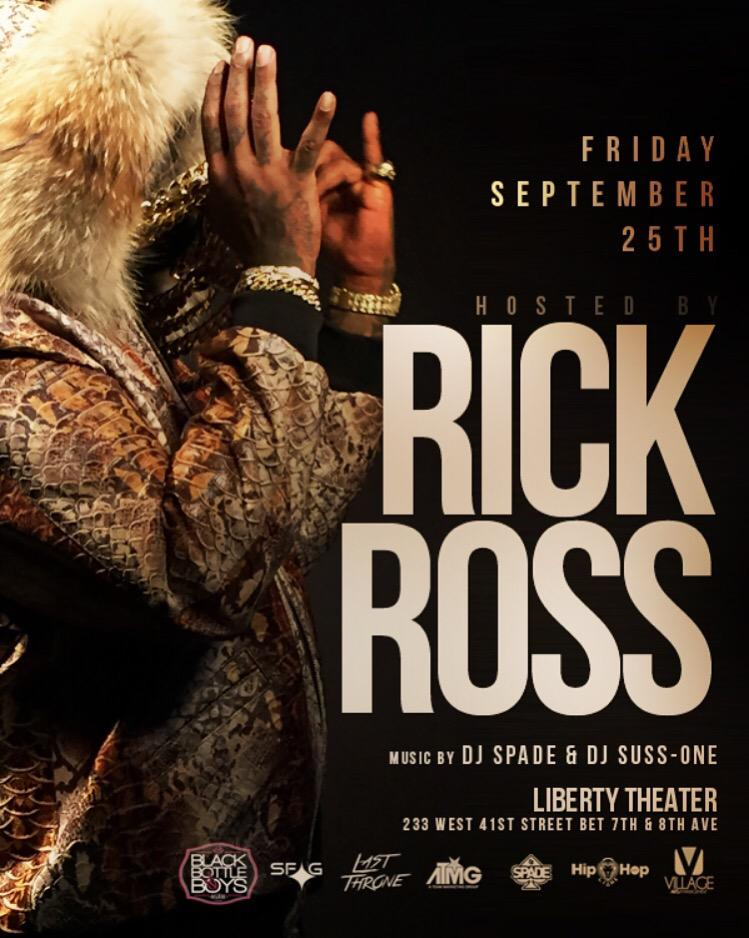 FRIDAY SEPT 25th RICK ROSS AT LIBERTY THEATER !!! DJ SPADE - DJ SUSS-ONE  http://t.co/BQWryCHTaE http://t.co/Qcf1Lav1wn