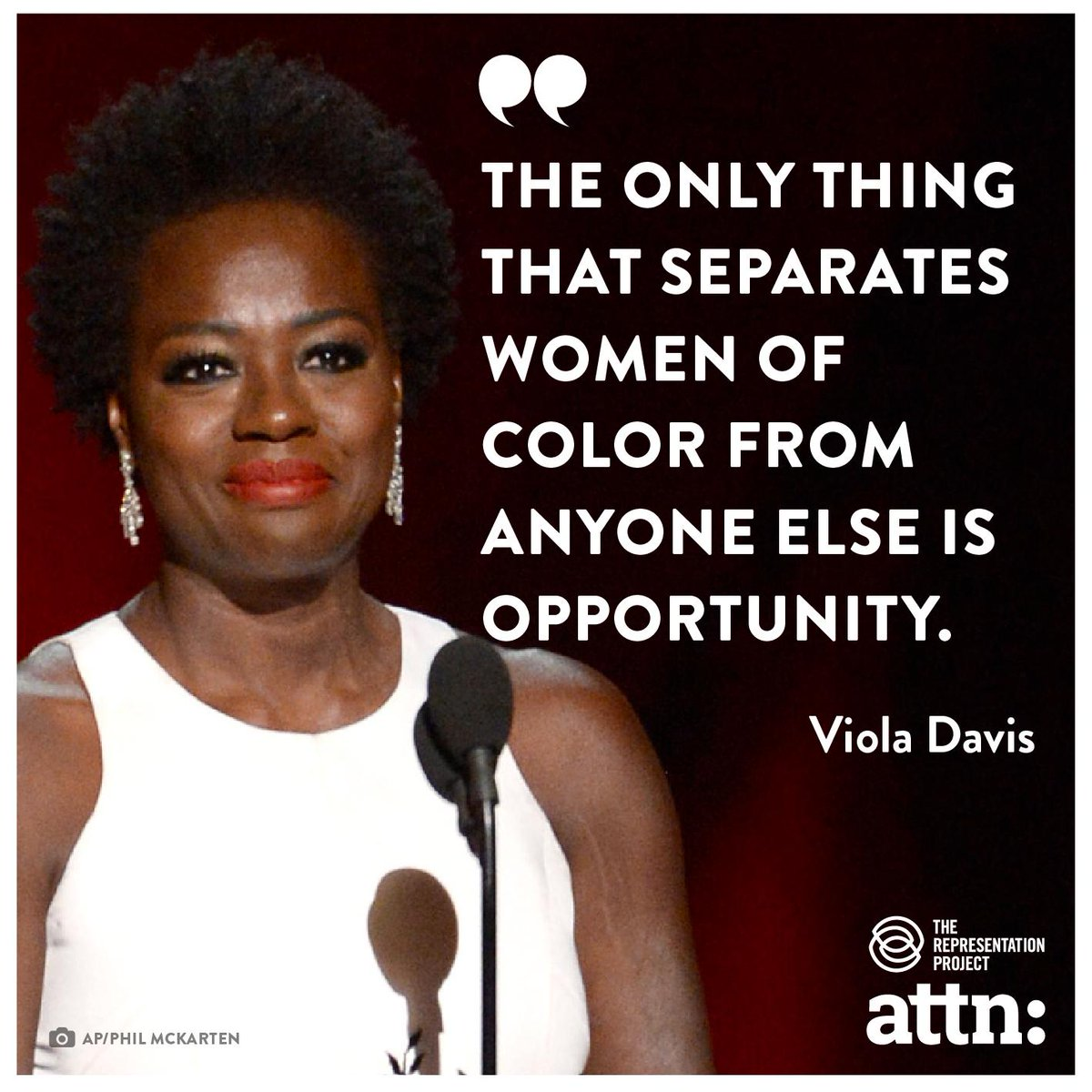 """""""The only thing that separates women of color from anyone else is opportunity."""" #ViolaDavis  http://t.co/BVsHOo3iIq http://t.co/53Wf34zwYY"""