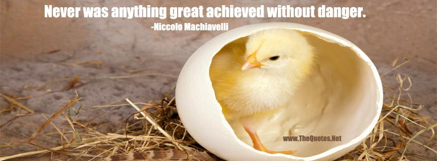 Never was anything great achieved without danger.-Niccolo Machiavelli https://t.co/fpABpKOqIm https://t.co/xHekFqwHnN #motivationquote #QOTD