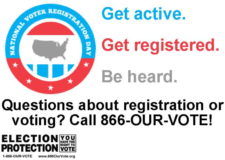 Happy National Voter Registration Day! Having issues registering to vote? Call @866OURVOTE #celebrateNVRD http://t.co/AdD92L0ne7
