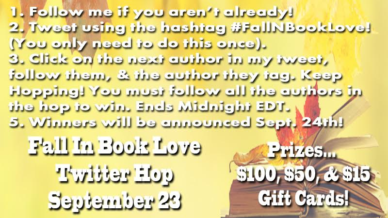 Enter to win a $100 gift card in the #FallNBookLove Author Twitter Hop!  Next follow: @ClariCon! http://t.co/ktVWZix8GN