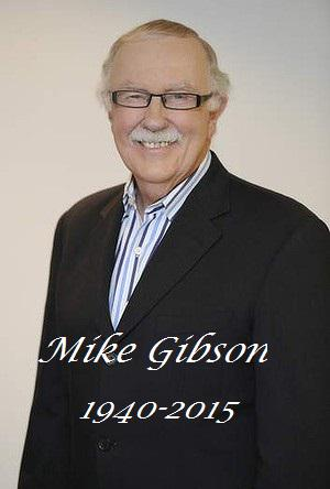 RIP Mike Gibson who passed away today aged 75. TV presenter. Radio host. Newspaper + magazine columnist. #RIPGibbo http://t.co/a3hvwUebfc