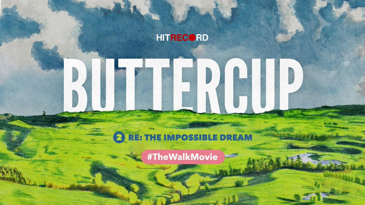 RT @hitRECord: And for our next Impossible Dream short film, allow us to introduce Buttercup - http://t.co/GFnnBxsz6e #TheWalkMovie http://…