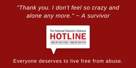 RT @ndvh: The Hotline is here to help. Call 24/7 at 1-800-799-SAFE (7233) or chat live at http://t.co/FoM2Qy3oq3 7am-2am CT http://t.co/l6U…