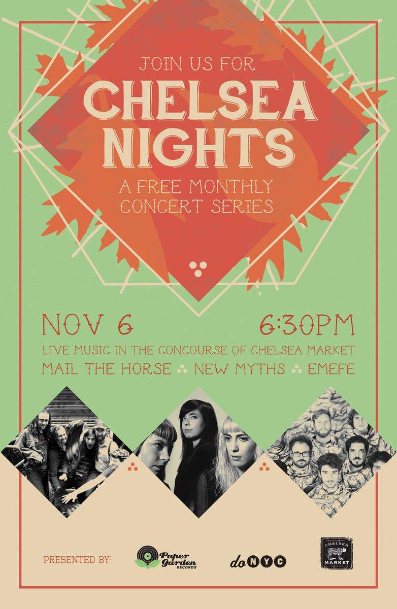 .@weareNEWMYTHS @MailtheHorse @EMEFEmusic play #ChelseaNights 11/6 @ChelseaMarketNY http://t.co/MZsZi5xXjQ #FREE http://t.co/DdRCyuKFqg