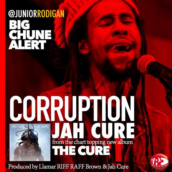 :: MUSIC U NEED 2 EAR ::  Boom Modern #Reggae  @TheRealJahCure CORRUPTION  prod @riffraffkeys  from #TheCure album http://t.co/w8S8bgyxU7