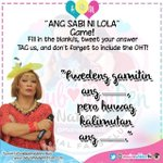 Ang sabi ni Lola Game! Tweet your answer with the OHT! @aldenrichards02 @mainedcm #EBDabarkadsPaMore http://t.co/BIH9jbc9SD