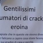 """""""Gentilissimi consumatori di crack ed eroina"""". #nonrassegna (via @repubblicait) #Bologna http://t.co/CYsm4rTh63"""