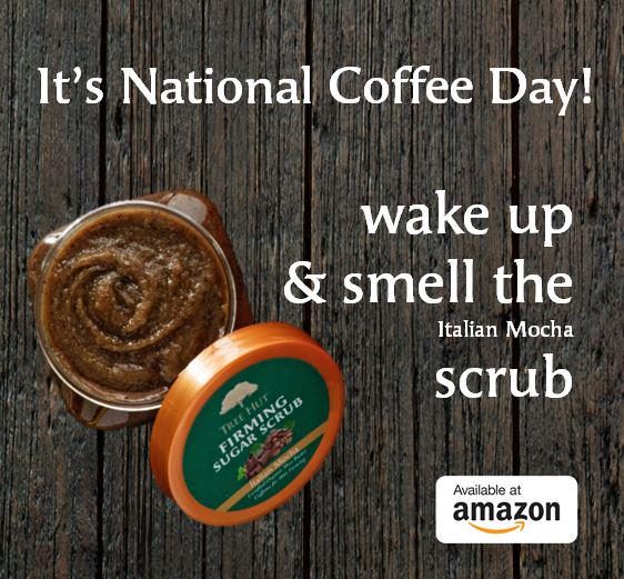 It's National Coffee Day! Get your boost with Italian Mocha Scrub, available here http://t.co/O4WGLQlTVV. http://t.co/rJmlMQc0Mo