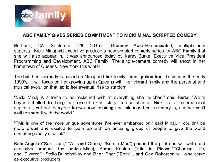 RT @KateAurthur: ABC Family has given a series commitment to a comedy based on @NICKIMINAJ's young life. http://t.co/YxBVZapNqv
