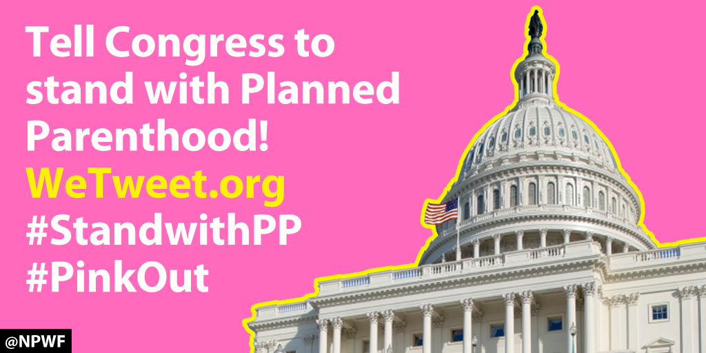 Use @NPWF's http://t.co/TColAsWONX to urge your members of Congress to #StandWithPP! #PinkOut http://t.co/UU6a2h965f