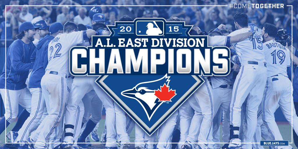 YOUR @BLUEJAYS ARE AL EAST CHAMPS!!! With a 15-2 win over O's, the division title is coming to Canada! #ComeTogether http://t.co/HGCnPqXSal