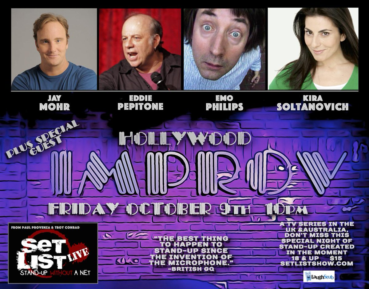 Fri. Oct. 9 @HollywoodImprov Set List w/ Mohr, Pepitone, Emo, Soltanovich & special guest! http://t.co/4KdjoKg6nX http://t.co/HJuLfb9hDG