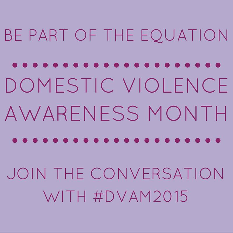 Today marks the first day of National Domestic Violence Awareness Month. #DVAM2015 http://t.co/oxDa853pSo