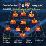 #TDA2015 | Así es la formación del @AraguaFC para enfrentar a @DvoLaGuaira | Estadio Olímpico UCV | #YoAmoAraguaFC http://t.co/9IGxQYCGKF