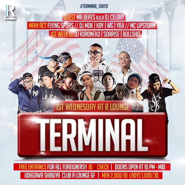#TERMINAL_Tokyo 今週から第1週目はGUESTにMr.BEATS  a.k.a DJ CELORYさんを迎えて開催します