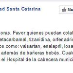 Municipalidad de Santa Catarina Pinula pide donación de medicinas, vitaminas y otros insumos por #TragediaElCambray http://t.co/EI9MOTf2tC