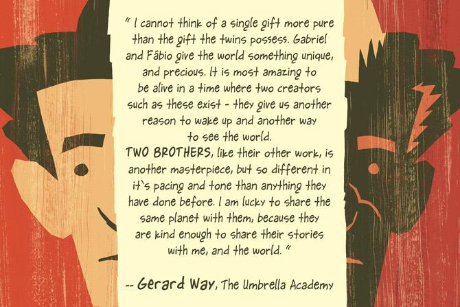 My partner on The Umbrella Academy, and good friend, @gerardway read an advance copy of TWO BROTHERS. #TwoBrothers http://t.co/QZBX1t2SeC