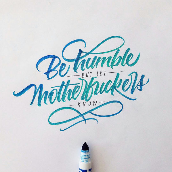 "http://t.co/BKECtrMTIG  ""Be humble, but let motherfuckers know"" by David Milan. http://t.co/0eHOlV6V1F http://t.co/91ssF3rquj"