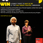 RT to #win a Family Ticket to #MapOfMe at @HalfMoonTheatre #Limehouse #London Part of @FamilyArtFest #comp http://t.co/LSnlxO7psh