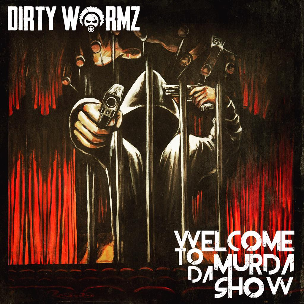 "DOWNLOAD NEW DIRTY WORMZ SINGLE ""WELCOME TO DA MURDA SHOW"" NOW AT: http://t.co/tvJ08h39GX http://t.co/xsSw16l5Uk"