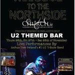 3 amazing gigs in The Church Bar, Mary St @U2 Themed Bar, wk of #U2 #Dublin gigs #WelcometotheNorthside #U2ietour http://t.co/aQ0dHQSadr