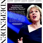 "Wednesdays Independent: ""So what have immigrants ever done for us, Theresa?"" #tomorrowspaperstoday http://t.co/Nwlh5XqSWz via @suttonnick"