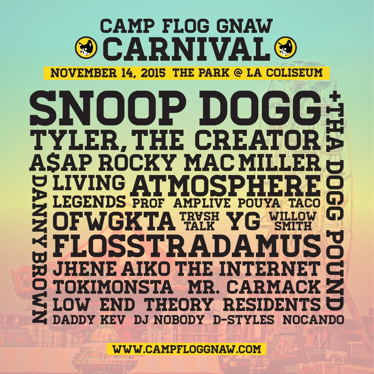 Los Angeles! Do yourself a favor and get tickets for #CampFlogGnaw. You'll thank me later: https://t.co/dhrWOIhUNo https://t.co/prjrZm5QyT