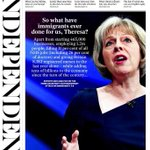 +++ SO WHAT HAVE IMMIGRANTS EVER DONE FOR US, THERESA? Tomorrows @Independent front page: +++ http://t.co/bKfgs9WsOF