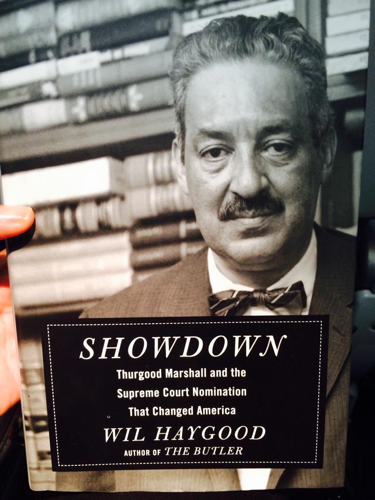 "Sooooooo enjoying Wil Haygood's book, ""Showdown"" abt Justice Thurgood Marshall's contentious 1967 nomination @AAKnopf http://t.co/JckA9k8OAO"
