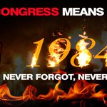 #CongressMeansRiots 1984 never forgot, never forgive http://t.co/oIIWHl5Lg9