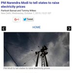 PM Narendra Modi to tell states to raise electricity prices - Business Today http://t.co/2nIycWC1Cp via @bt_india http://t.co/Za5u3HG4OM